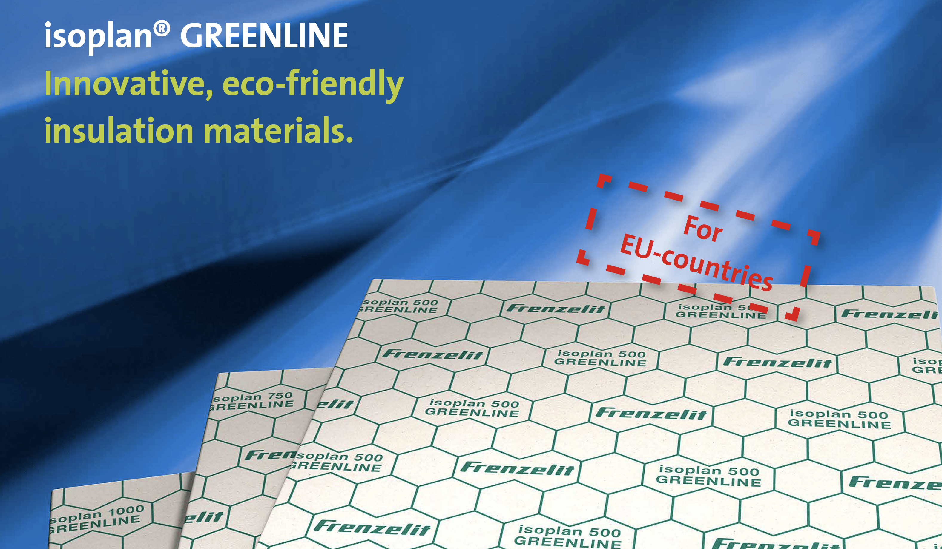 isoplan® GREENLINE  – Innovative, eco-friendly insulation materials.